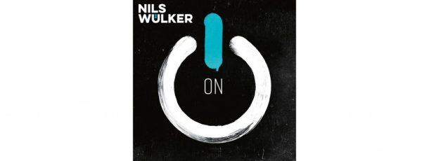 """Nils Wülker """"ON"""": Neues Album jetzt vorbestellen und den Song """"CHANGE"""" feat. Marteria hören"""